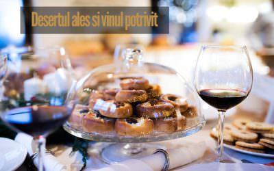 Vinuri pentru desert – Desertul ales și vinul potrivit